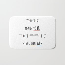 Y-O-U-R means YOUR Bath Mat