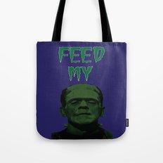 Feed My Frankenstein Tote Bag