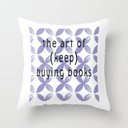 The Art of Buying Books Throw Pillow