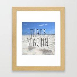 That's Beachin' Framed Art Print