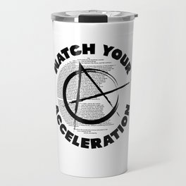 Watch your acceleration Travel Mug