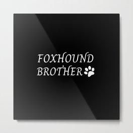 Foxhound brother Metal Print