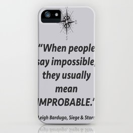 Improbable iPhone Case