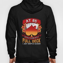 85th Birthday - Playing Cards Poker Themed Hoody
