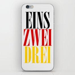 EINS ZWEI DREI iPhone Skin