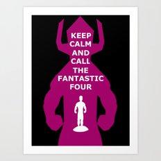 Keep Calm and call the FF Art Print