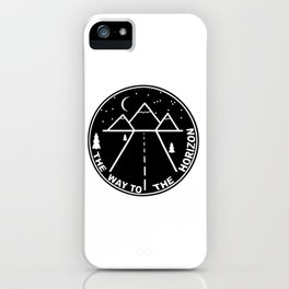 The way to the horizont iPhone Case