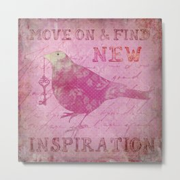 Move on pink Inspirational Typography and Bird Collage Metal Print