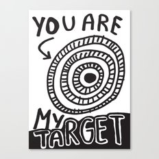 You Are My Target Canvas Print