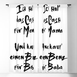 CASH FUER MAMA BENZ FUER BABA MOE PHOENIX MUSIK LYRIC TEXT Blackout Curtain