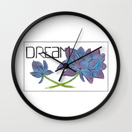 Dare to Dream Wall Clock