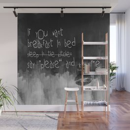 ...say please & kiss me Wall Mural