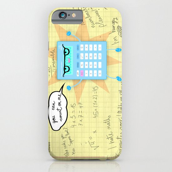 You can count on me! iPhone & iPod Case