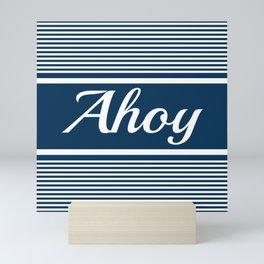 Ahoy Mini Art Print