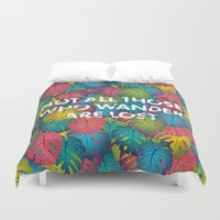 not all those who wander are lost Duvet Covers featuring Not all those who wander are lost by Attitude Creative