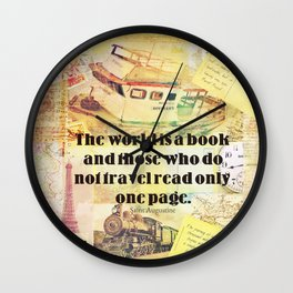The World is a book travel quote Wall Clock