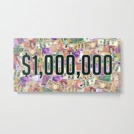 $1,000,000 Metal Print