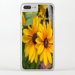 Blossom Where You Are Planted Clear iPhone Case