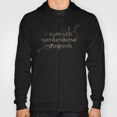 Testosterone Poisoning Hoody