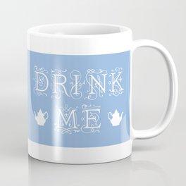 Drink Me mug Coffee Mug