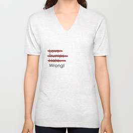 Love Trumps Hate. Wrong! (Black Text) Unisex V-Neck