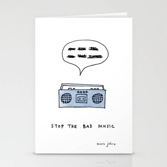 Stop the bad music Stationery Cards