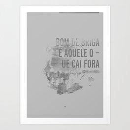 Bom De Briga - Adoniran Barbosa Art Print