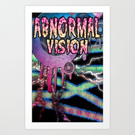 Abnormal Vision pt. 3 Art Print