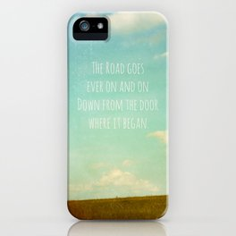 the road goes ever on iPhone Case