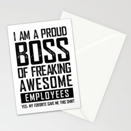 I AM A PROUD BOSS OF FREAKING AWESOME EMPLOYEES FUNNY Stationery Cards