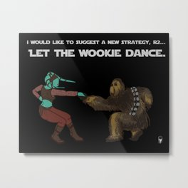 Let the Wookie Dance Metal Print