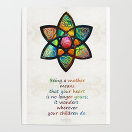 Mother Mom Art - Wandering Heart - By Sharon Cummings Poster