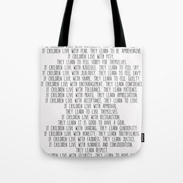 Children Learn What They Live  #minimalism Tote Bag