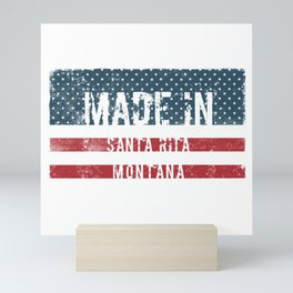 Made in Santa Rita, Montana Mini Art Print