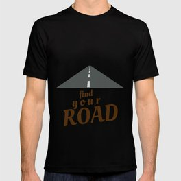 Find Your Road Not Taken, Less Traveled, Prints, Map, Logo, Goes On Forever T-shirt