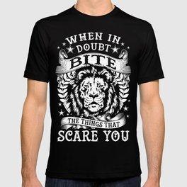 When in doubt... Bite. T-shirt