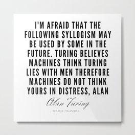 16  | Alan Turing Quotes  | 190716 | Metal Print