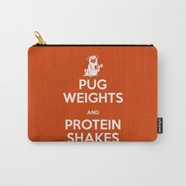 Pug Weights and Protein Shakes Carry-All Pouch