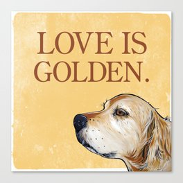 Love is Golden Canvas Print