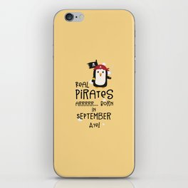 Real Pirates are born in SEPTEMBER T-Shirt Dez9t iPhone Skin