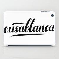 casablanca iPad Cases featuring Casablanca by LeahArtOfficial
