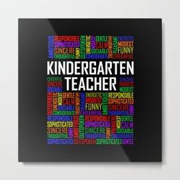Kindergarten Teacher Metal Print
