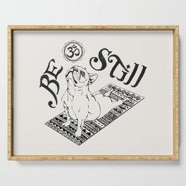 Be Still French Bulldog Serving Tray