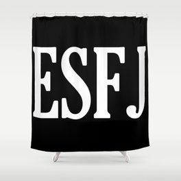 ESFJ Personality Type Shower Curtain