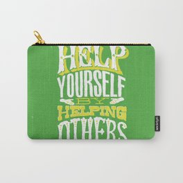 Help Yourself By Helping Others Carry-All Pouch