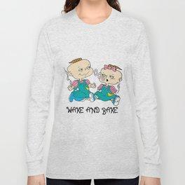 Wake'n'bake Long Sleeve T-shirt
