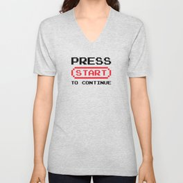 Press Start to continue Unisex V-Neck