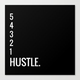 54321 HUSTLE. Canvas Print