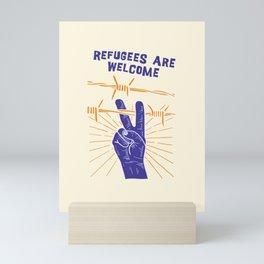 Refugees Are Welcome - No Ban No Wall Political Art print Mini Art Print