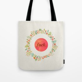 give a floral fuck Tote Bag